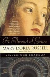 A Thread of Grace (Random House, 2005)